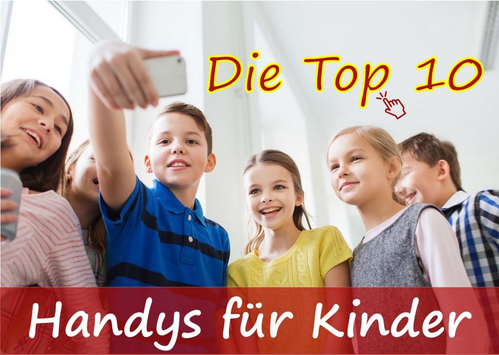 Kinderhandys und Smartphones: Die Top 10